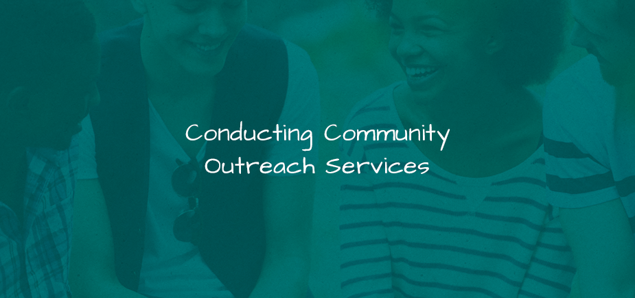 Conducting Community Outreach Services